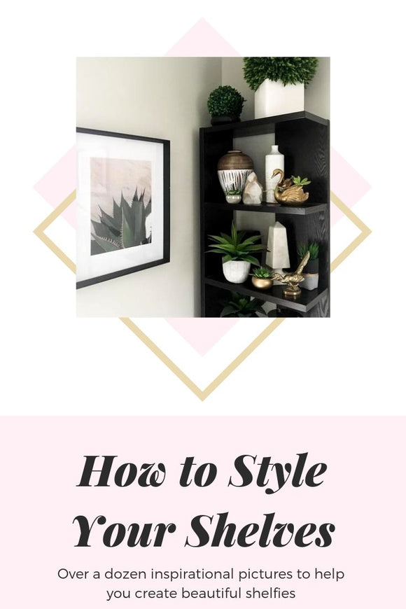 How to Style Your Shelves and Bookcases