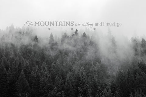 The Mountains are Calling Text Photograph Jessica Torres Photography