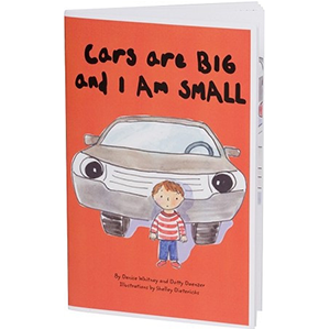 cars are big I am small toddler parking lot safety book around vehicles