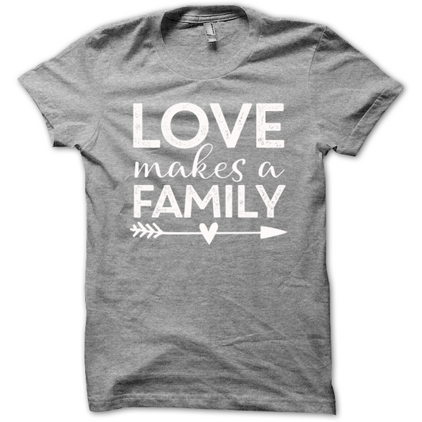 Love Makes a Family Tee - Grey