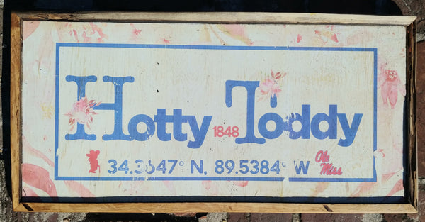 Hotty Toddy coordinates sign