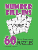 Number Fill In Puzzles, Volume 2