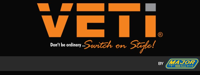 VETi - Don't Be Ordinary, Switch on Style