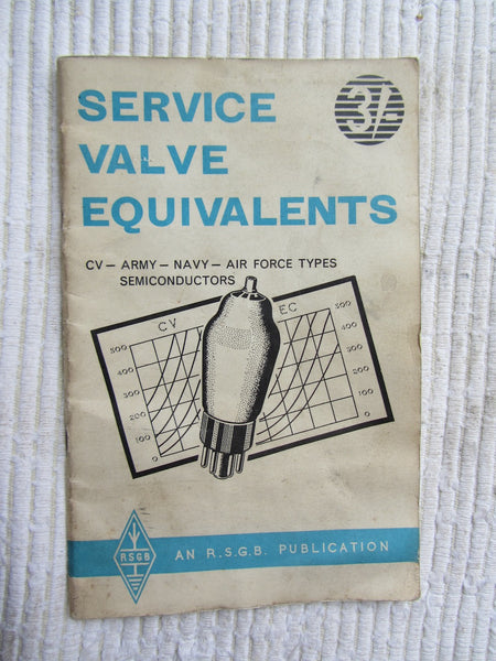 SERVICE VALVE EQUIVALENTS, RSGB, BOOK, 5TH EDITION, 1962