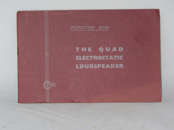 THE QUAD ELECTROSTATIC LOUDSPEAKER ESL63, INSTRUCTION BOOK