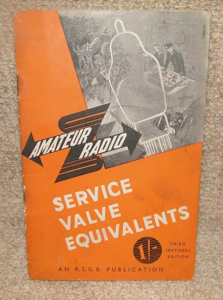 SERVICE VALVE EQUIVALENTS, RSGB, BOOK,3RD EDITION, 1948