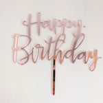 Happy Birthday Rose Gold Mirror Acrylic Cake Topper