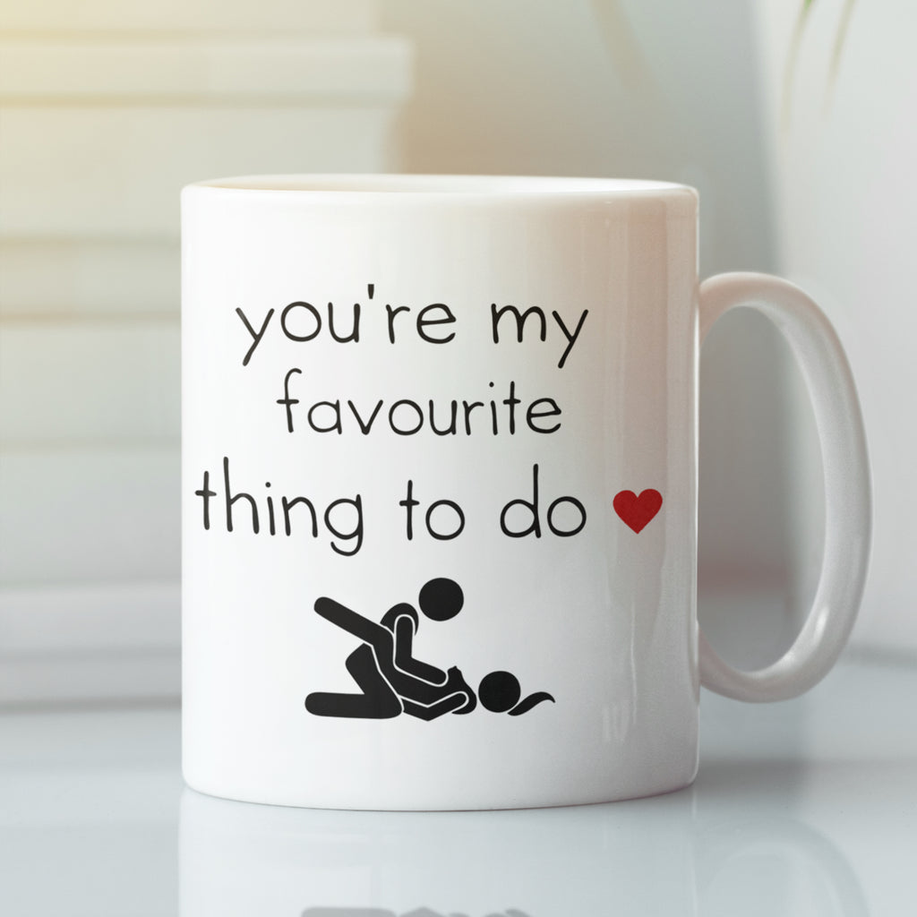 You're My Favourite Thing To Do Personalised Ceramic Coffee Tea Mug