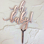 Oh Baby Rose Gold Mirror Acrylic Cake Topper