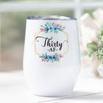 Thirty AF Personalised Stainless Steel Stemless Travel Tumbler