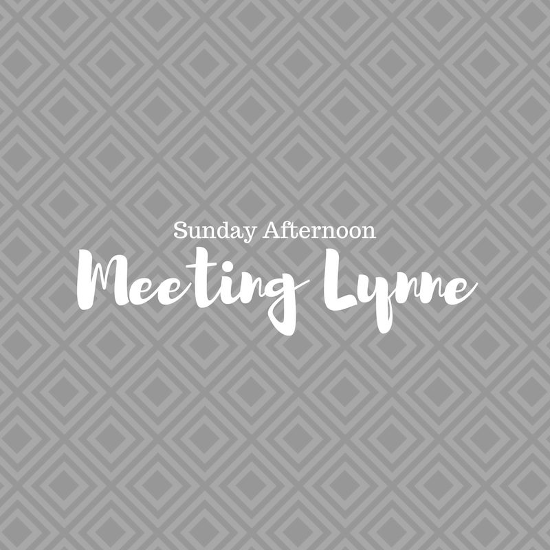 Sunday Afternoon: Meeting Lynne