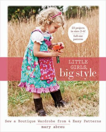 Little Girls, Big Style by Mary Abreu