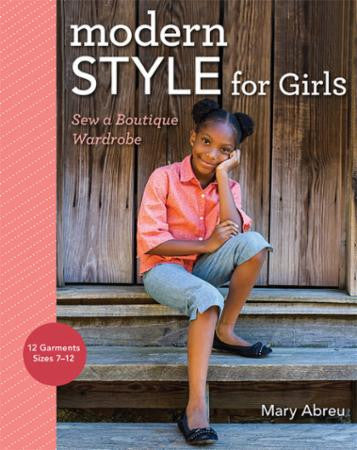 Modern Style for Girls by Mary Abreu