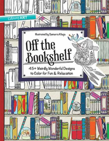 Off the Bookshelf Adult Coloring Book by Samarra Khaja