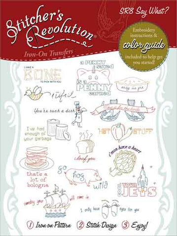 Stitcher's Revolution Say What Iron On Transfer Embroidery Pattern