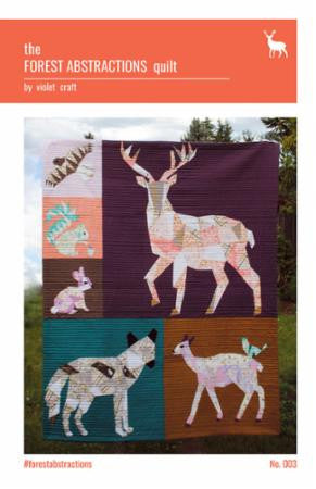 The Forest Abstractions Quilt Pattern by Violet Craft