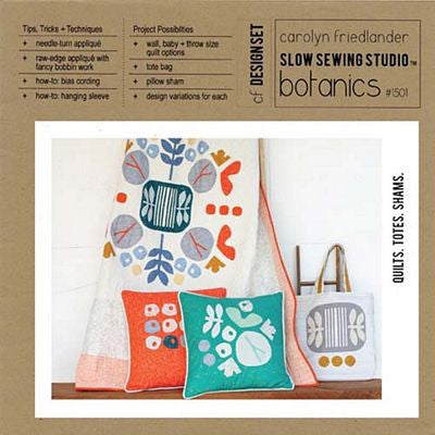 Botanicals Quilt Pattern --- Slow Sewing Studio by Carolyn Friedlander