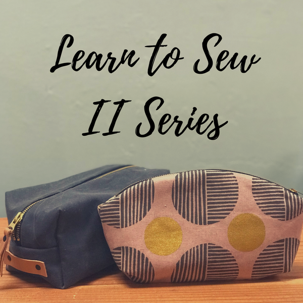 VIRTUAL Learn to Sew Series for Adults II (Advanced Beginner - Intermediate)