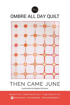 Ombre All Day Pattern by Then Came June
