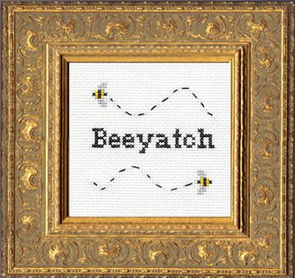 Subversive Cross Stitch-- Cross Stitch Kit-- Beeyatch!