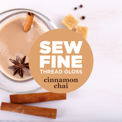 Cinnamon Chai -- Sew Fine Thread Gloss