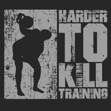 Harder to Kill T-Shirt by Levi Markwardt