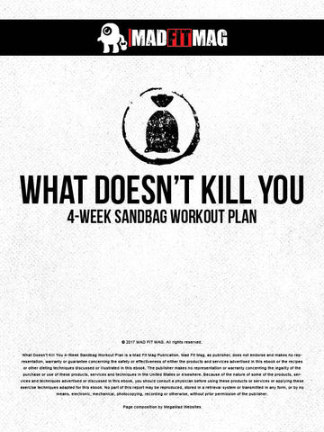 What Doesn't Kill You 4-Week Sandbag Workout Plan