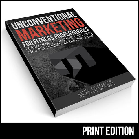 Unconventional Marketing for Fitness Book (Hardcopy)