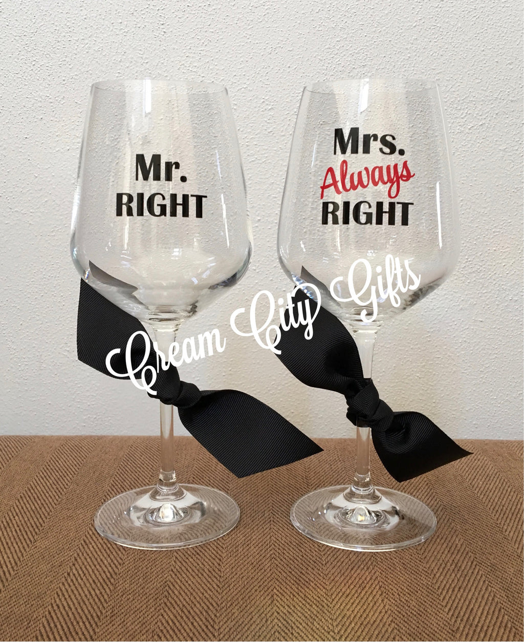 Mr Right & Mrs Always Right Wine Glass Set