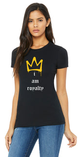 I Am Royalty Shirt