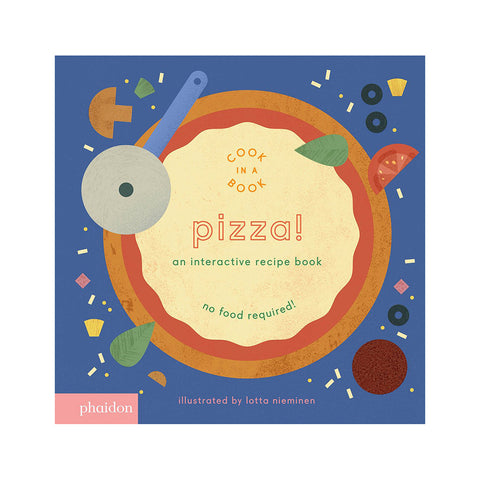 Pizza! An Interactive Recipe Book - Cover