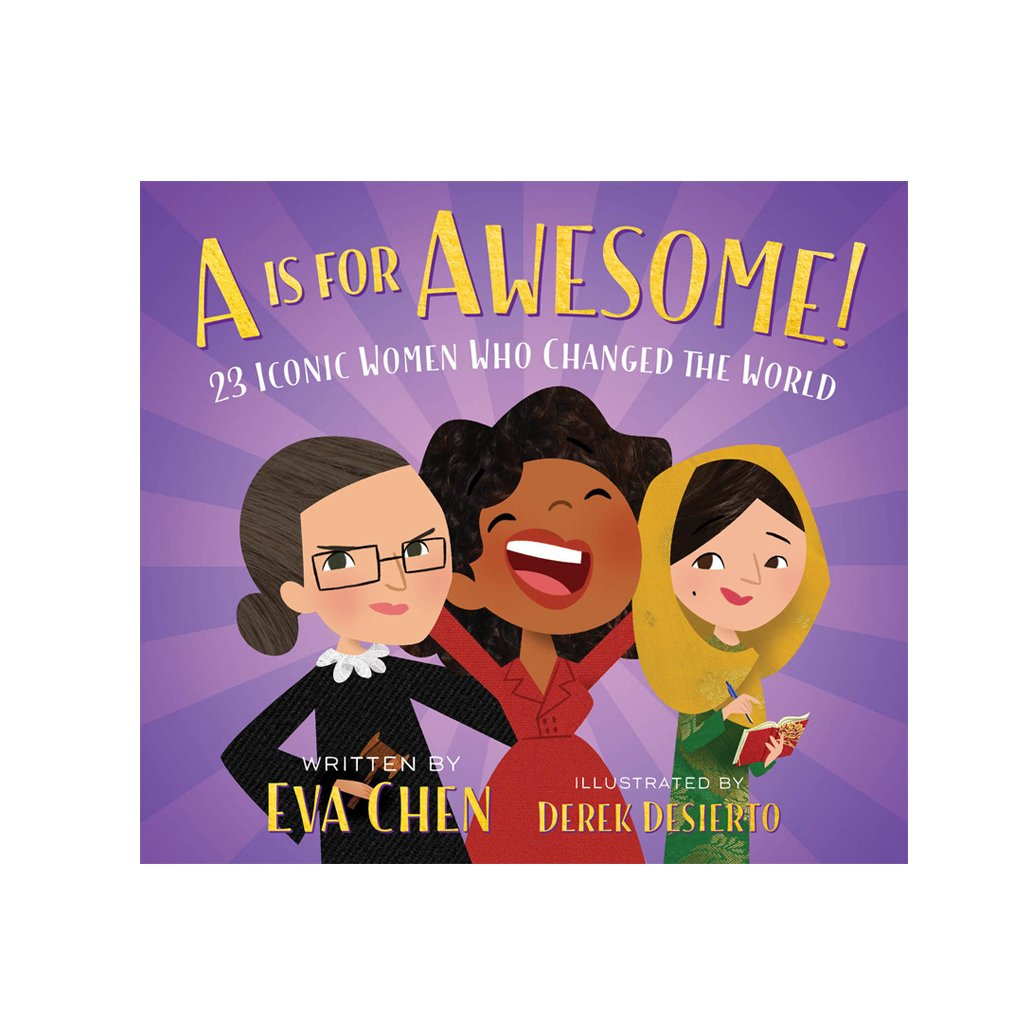 A is for Awesome! by Eva Chen - Macmillan Publishing