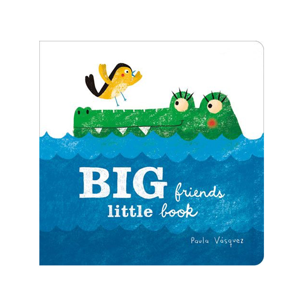 Big Friends, Little Book by Paula Vásquez | Gibbs Smith
