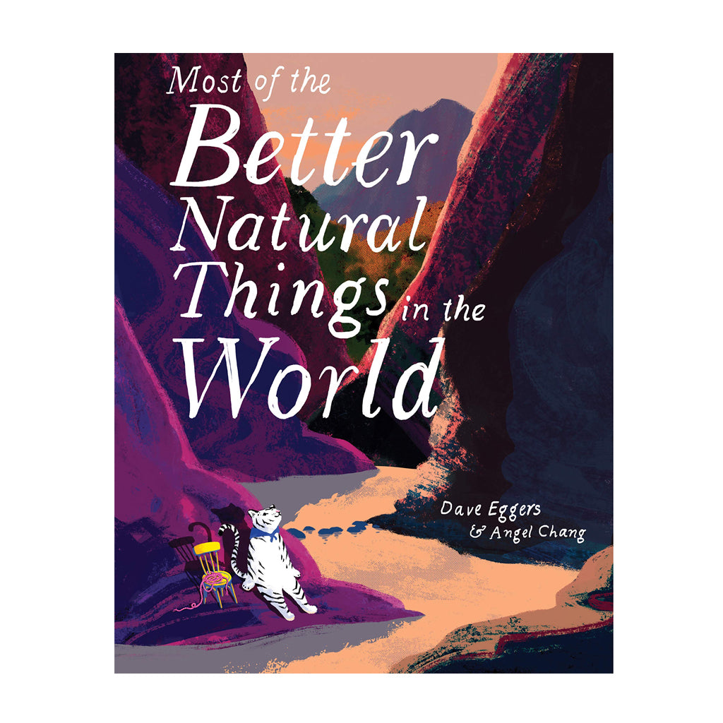 Most of the Better Natural Things in the World by Dave Eggers | Mapamundi Kids