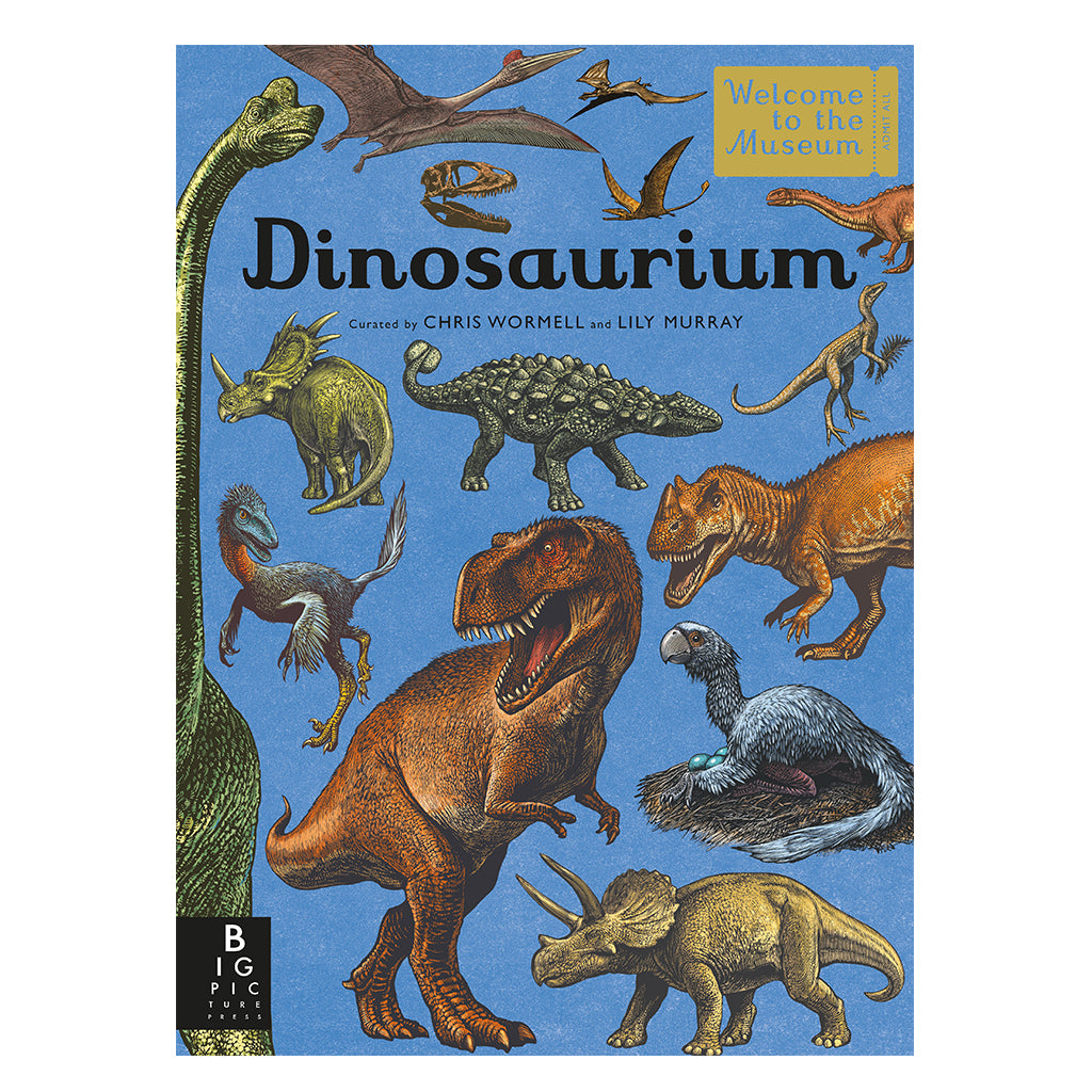 Dinosaurium - Curated by Chris Wormell & Lily Murray | Mapamundi Kids