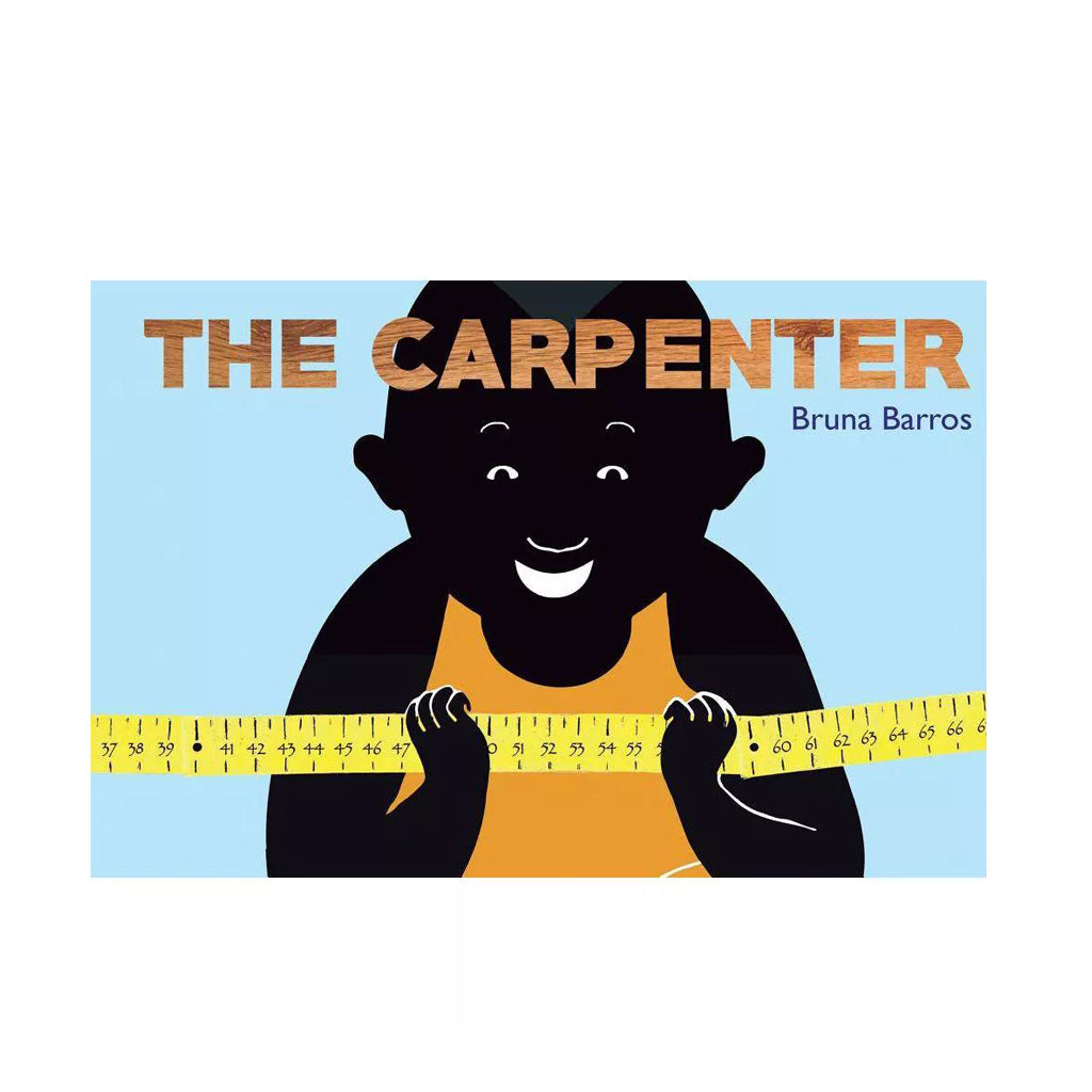 The Carpenter by Bruna Barros | Mapamundi Kids