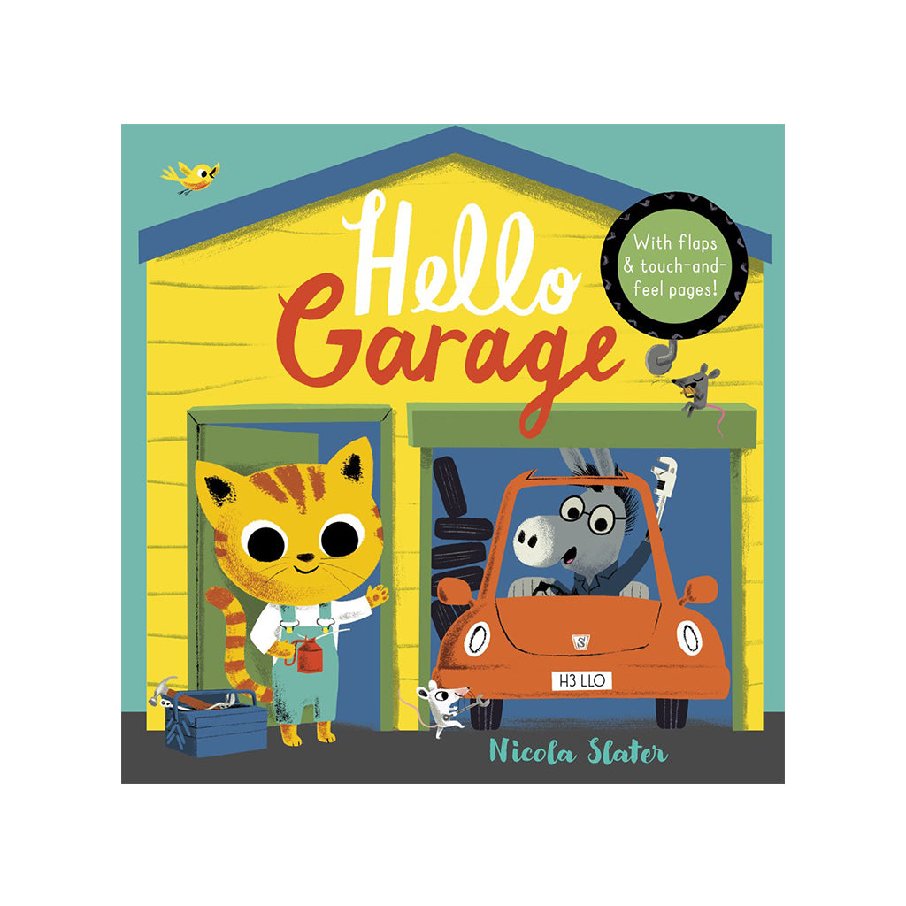 Hello Garage by Nicola Slater | Mapamundi Kids