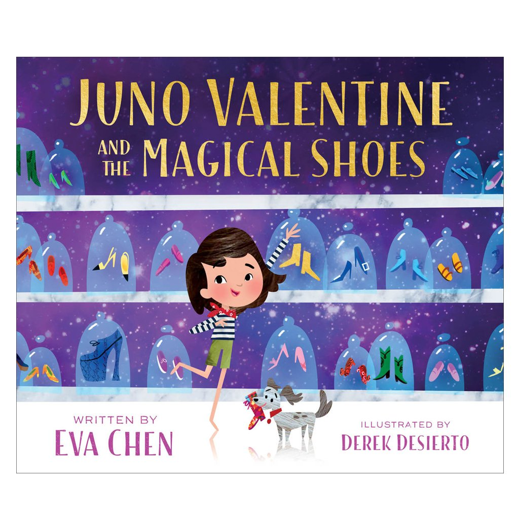 Juno Valentine and the Magical Shoes by Eva Chen - Macmillan Publishing