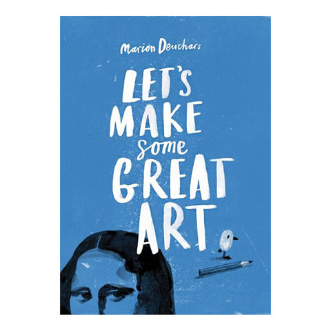 Let's Make Some Great Art - Book Cover