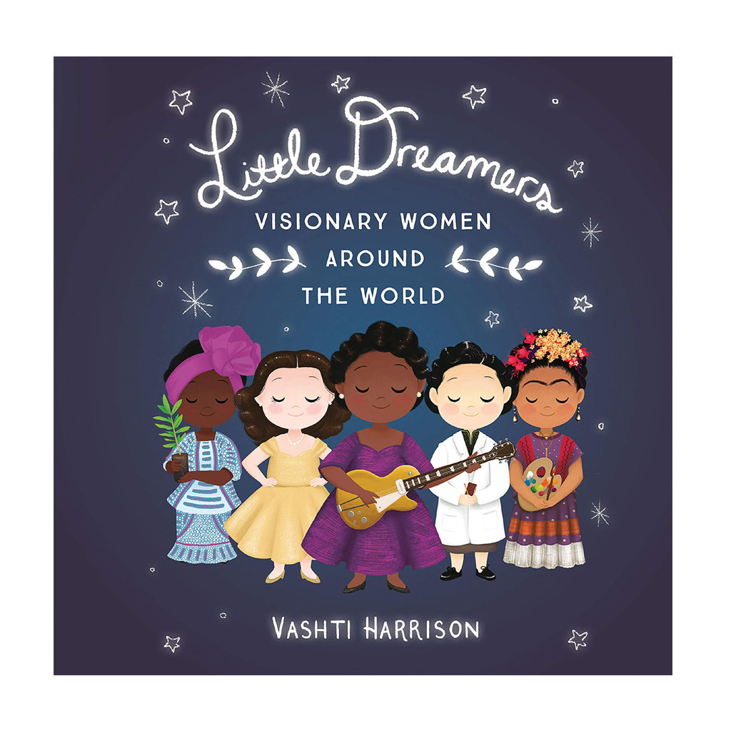 Little Dreamers: Visionary Women Around the World | Mapamundi Kids