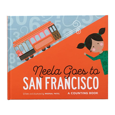 Neela Goes to San Francisco by Meenal Patel - Book Cover