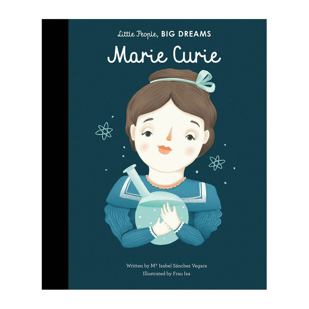 Francis Lincoln Children's Books - Little People, Big Dreams: Marie Curie