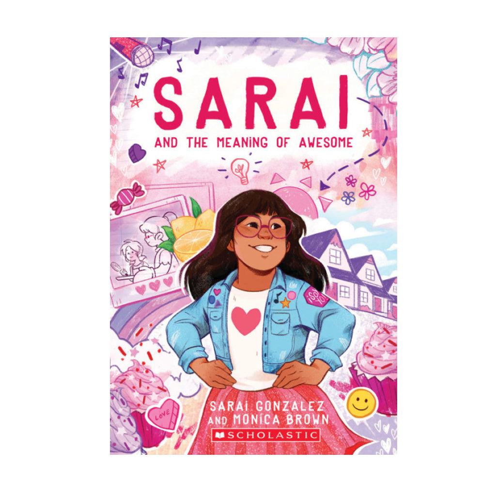 Sarai and the Meaning of Awesome (Sarai #1) | Mapamundi Kids