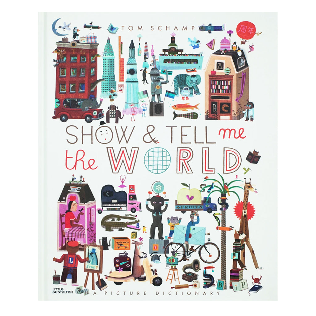 Show and Tell Me the World: A Picture Dictionary | Mapamundi Kids
