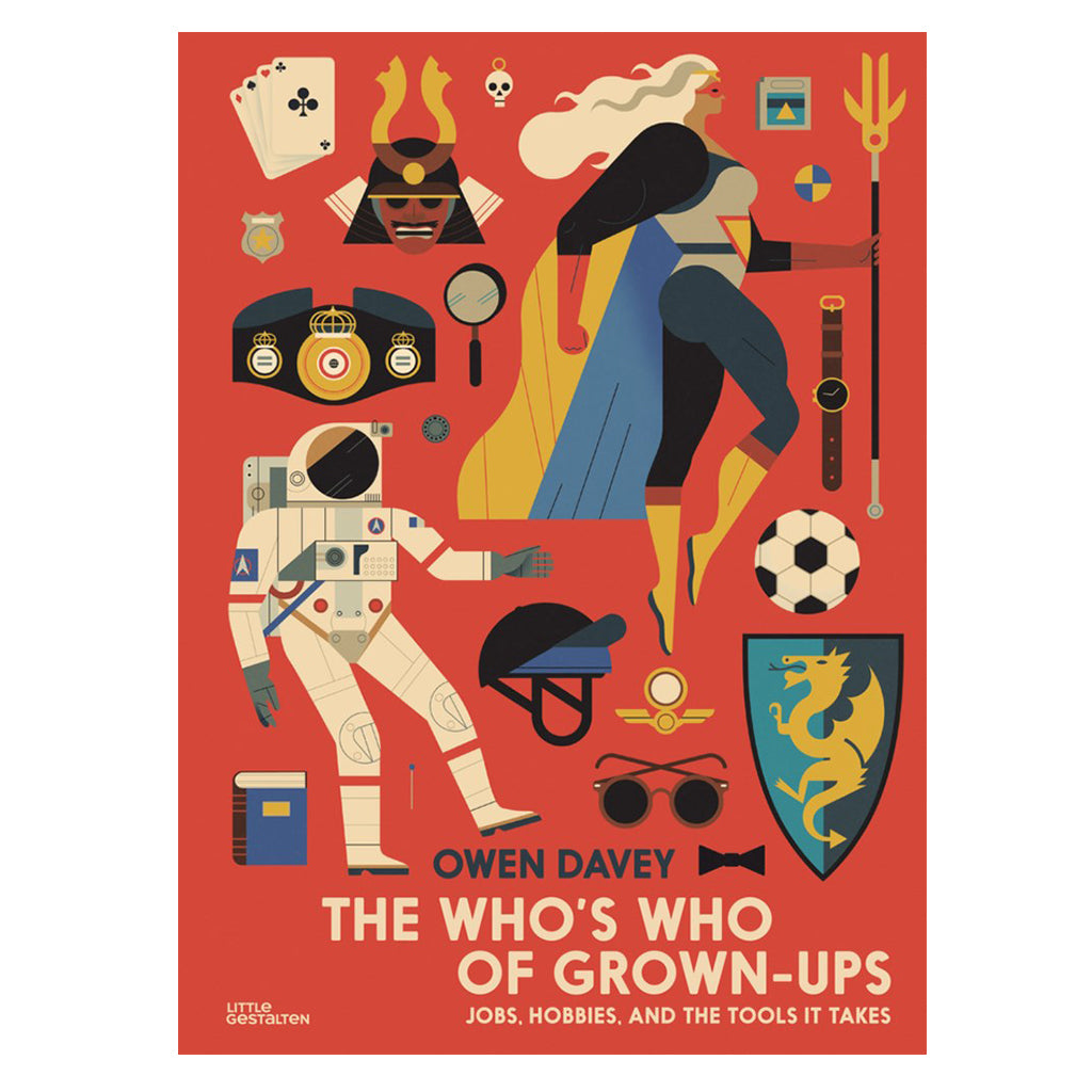 The Who's Who of Grown-Ups by Owen Davey | Mapamundi Kids