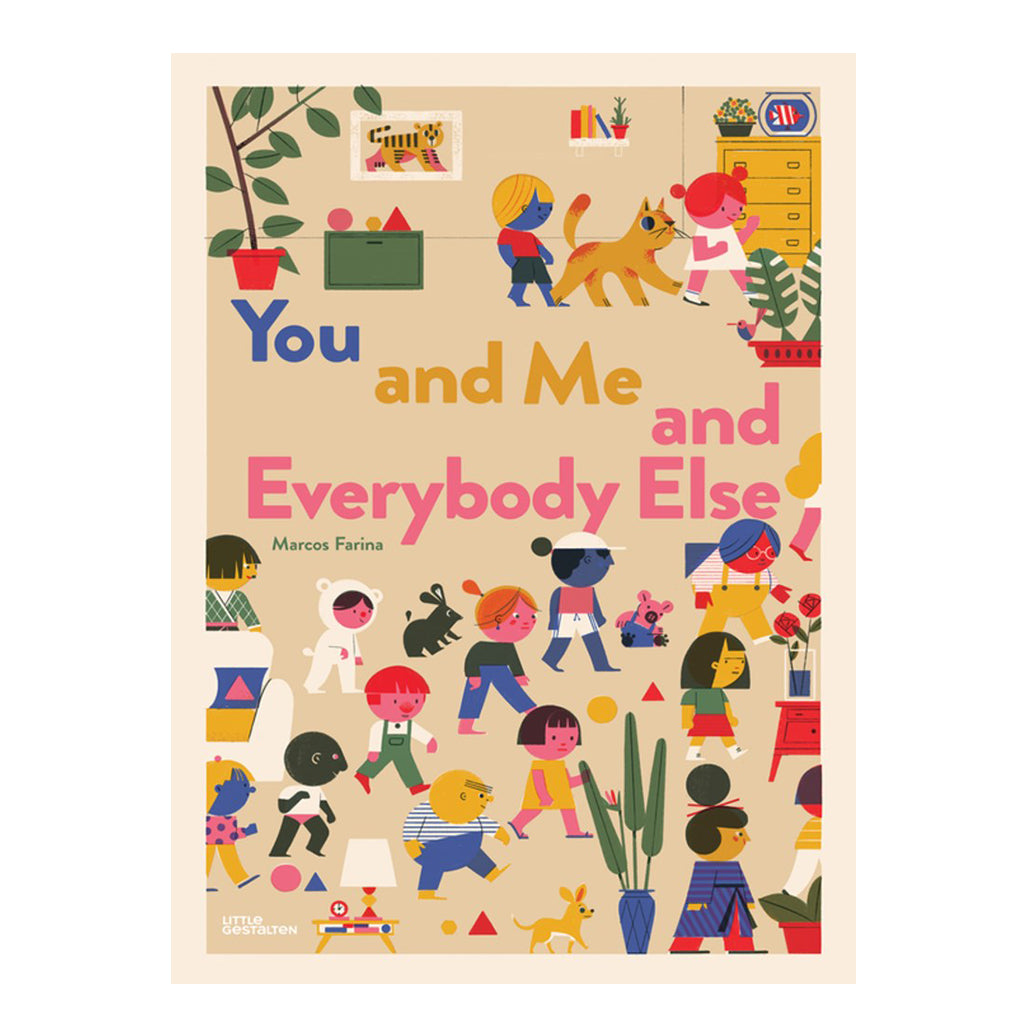 You and Me and Everybody Else by Marcos Farina | Mapamundi Kids
