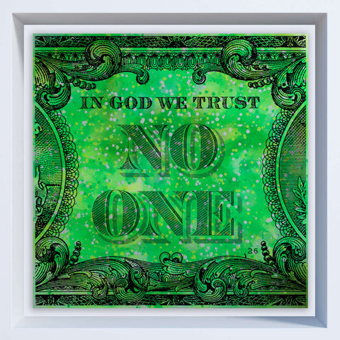 In God We Trust No One / Neon Green