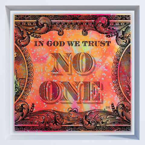 In God We Trust No One / Neon Pink