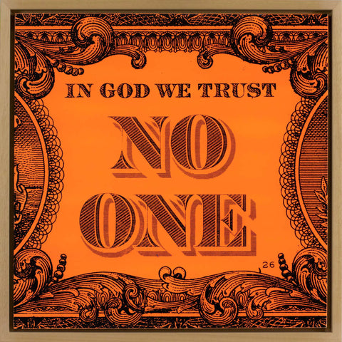 In God We Trust No One / Wood Panel Neon Orange