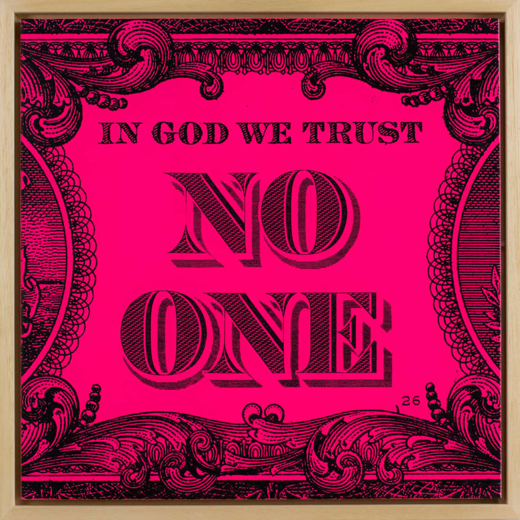 In God We Trust No One / Wood Panel Neon Pink